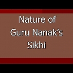 (Part 3 of 3) Understanding Guru Nanak's Sikhi through Gurbani (in English)