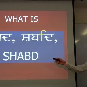 Lecture 13 | Understanding Sidh Goshat Banee | Dr. Karminder Singh Dhillon | In English