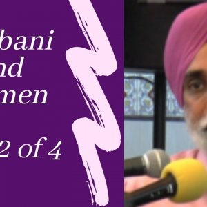 [Lecture] Gurbani and Women Part Two
