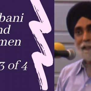 [Lecture] Gurbani and Women Part Three